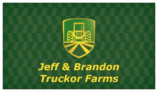 Jeff & Brandon Truckor Farms
