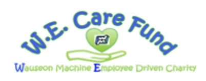 W.E. Care Fund (Wauseon Machine Employee Driven Charity)